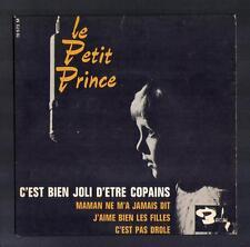 """LE PETIT PRINCE superbe EP 60's """"C'est bien joli..."""" au verso Photo avec CLOCLO"""