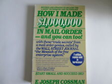 How I Made $1,000,000 in Mail Order by E. Joseph Cossman (1985, Paperback)