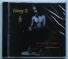 Harry E. Hold On Tight! (From The Ghetto To The City) Rare CD Sealed