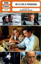 Fiche Cinéma. Movie Card. Ne le dis à personne (France) 2006 Guillaume Canet
