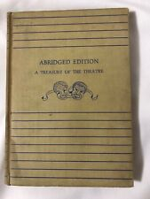 A Treasury of The Theater Abridged Edition Anthology of Great Plays 1940