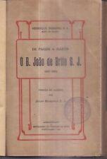 INDIA - DE PAGEM A MARTIR O B. JOAO DE BRITO S. J. 1647 - 1693 VERSAO DO ALEMAO
