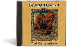 By Right of Conquest: With Cortez in Mexico - Audio Book