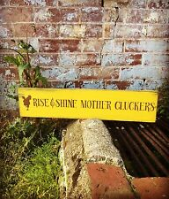 "Large Rustic Wood Sign - ""Rise And Shine Mother Cluckers"" Chicken Coop"