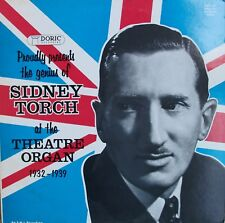 Sidney Torch at the Theatre Organ 1932-1939  Doric Records 2LP