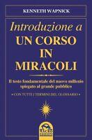 LIBRO INTRODUZIONE A UN CORSO IN MIRACOLI - KENNETH WAPNICK