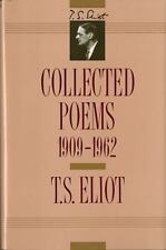 T. S. Eliot: Collected Poems, 1909-1962 (The Centenary Edition) by T. S. Eliot