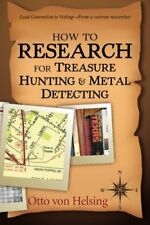 How to Research for Treasure Hunting and Metal Detecting: From Lead Generatio…