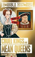 Cruel Kings and Mean Queens Horrible Histories Special