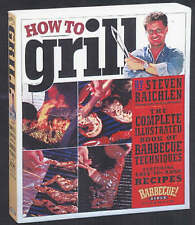 How to Grill by Steven Raichlin (Paperback, 2001)