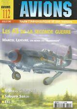 AVIONS N°112 LES AS DE LA 2nd GUERRE : M. LEFEVRE / F. GABRESKI / S. SAKAI ...