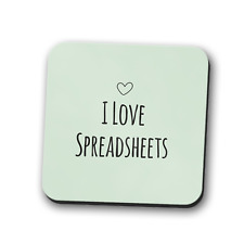 I Love Spreadsheets Coaster Place Mat Excel Math Numbers Gift Square 9cm x 9cm