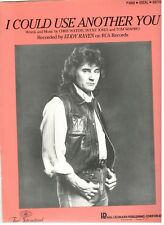 "EDDY RAVEN ""I COULD USE ANOTHER YOU"" SHEET MUSIC-PIANO/VOCAL/GUITAR-1983-NEW!!"