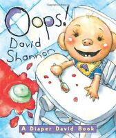 Oops! (A Diaper David Book) by David Shannon
