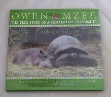 Owen and Mzee: The True Story of a Remarkable Friendship by Paula Kahumbu, Isabe