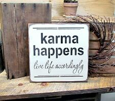 Wooden Sign For The Home, Karma Happens Live Life Accordingly