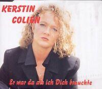 Kerstin Colien Er war da als ich dich brauchte (1999) [Maxi-CD]