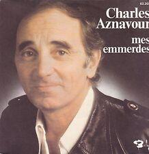 Charles Aznavour-Mes Emmerdes vinyl single