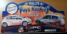 PLAQUE RALLYE PAYS ROCHOIS 2009 FIAT PUNTO RENAULT CLIO RALLYE AUTO