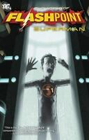 Flashpoint: The World of Flashpoint Featuring Superman [ Scott Snyder ] Used -