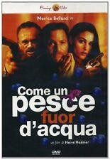DvD COME UN PESCE FUOR D'ACQUA   Monica  Bellucci .....NUOVO