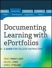 Documenting Learning with ePortfolios: A Guide , Light, Chen, Ittelson+=