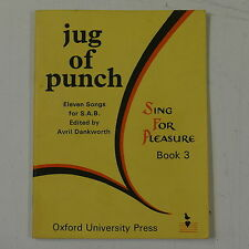vocal score JUG OF PUNCH avril dankworth , 11 songs for S.A.B. , book 3 OUP