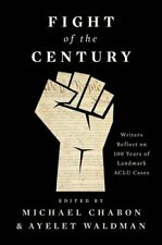 Fight of the Century Writers Reflect on 100 Years of Landmark A... 9781501190407
