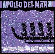 The Devil and the Deep Blue Sea by Pollo Del Mar (CD, Nov-1999, Musick...
