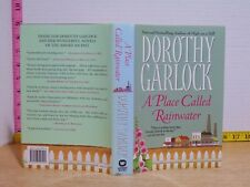 A Place Called Rainwater by Dorothy Garlock (2003, Hardcover) BCE