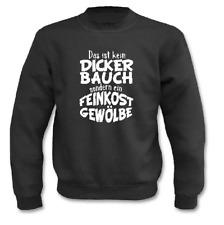 Pullover l Das ist kein dicker Bauch sondern ein Feinkostgewölbe I Sweatshirt