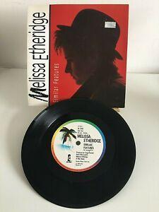 "Melissa Etheridge - Similar Features - 7"" Vinyl Single"
