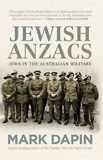 Jewish Anzacs: Jews in the Australian Military by Mark Dapin (Hardback, 2017)