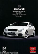 Brabus CLS C 219 Auto Prospekt 3/08 brochure 2008 Autoprospekt Pkw Deutschland