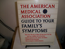 AMA Guide to Your Family's Symptoms by Carolyn B. Mitchell and American Medical