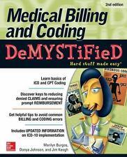 Demystified: Medical Billing and Coding by Jim Keogh, Donya Johnson    FREE SHIP