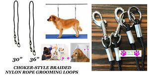 CHOKER STYLE Nylon Rope Cord NOOSE CHOKE LOOP For Dog Grooming Table Arm Bath
