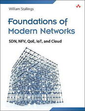 NEW Foundations of Modern Networking: SDN, NFV, QoE, IoT, and Cloud