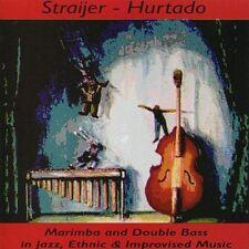 Horacio Straijer and Horacio Mono Hurtado - Straijer - Hurtado [CD]