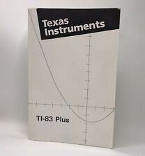 Ti-83 Plus Graphing Calculator Manual Texas Instruments User Guide Book