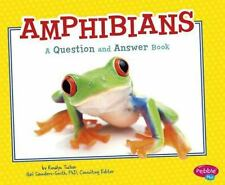 Amphibians: A Question and Answer Book (Animal Kingdom Questions and Answers)