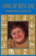 Song of Rita Joe: Autobiography of a Mi'kmaq Poet (Paperback or Softback)