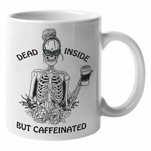 Dead Inside But Caffeinated Mug - Coffee, Skeleton, Caffeine, Funny,