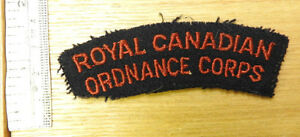 Military WWII Royal Canadian Ordnance Corps Shoulder Title Cloth Badge (4090)