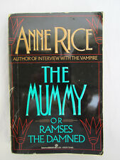Anne Rice THE MUMMY OR RAMSES THE DAMNED Softcover 1989