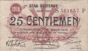 25 CENTIEMEN FINE EMERGENCY ISSUED NOTE FROM BELGIUM/OOSTENDE 1916