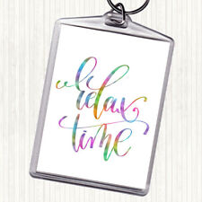 Relax Time Rainbow Quote Bag Tag Keychain Keyring