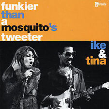 Ike & Tina Turner - Funkier than a Mosquito's Tweeter    *** BRAND NEW CD ***