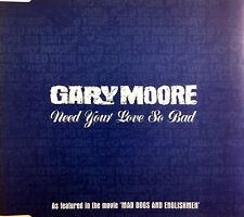 Gary Moore Maxi CD Need Your Love So Bad - Promo - England (M/VG+)