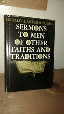 Sermons To Men Of Other Faiths And Traditions Gerald H Anderson